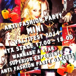ANTI FASHION PARTY x HOUSE OF NYX x VALTIFEST